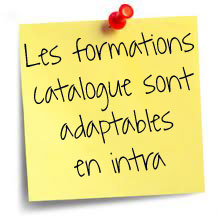 Les formations catalogue sont adaptables en Intra